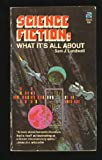 Science Fiction: What Its All About (0441754406) by Lundwall, Sam J