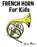 Javier Marcó French Horn for Kids: Christmas Carols, Classical Music, Nursery Rhymes, Traditional & Folk Songs!