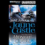 Midnight Crystal (       ABRIDGED) by Jayne Castle Narrated by Tanya Eby