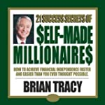 21 Success Secrets of Self-Made Milli...