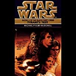 Star Wars: The Black Fleet Crisis, Book 3: Tyrant's Test | Michael Kube-McDowell