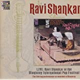 Ravi Shankar: Live at The Monterey International Pop Festival ~ Ravi Shankar