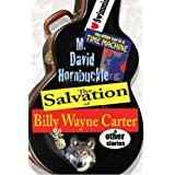 The Salvation of Billy Wayne Carter and Other Stories