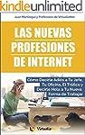 Las Nuevas Profesiones de Internet: C...