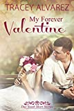 My Forever Valentine: New Zealand Happy-Ever-After Romance (Due South: A Sexy New Zealand Romance Book 5)