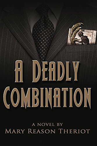 A Deadly Combination Biancas Story Where Darkness Reigns Theriot Mary Reason