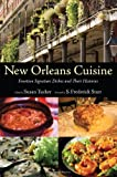 img - for New Orleans Cuisine: Fourteen Signature Dishes and Their Histories book / textbook / text book