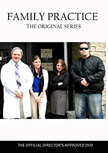 FAMILY PRACTICE - The Original Series