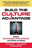 img - for Build the Culture Advantage, Deliver Sustainable Performance with Clarity and Speed book / textbook / text book