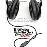 2013-2014 Recording Studio Directory & Sourcebook for Success: Western Region