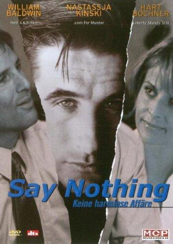 Say Nothing - Keine harmlose Affäre