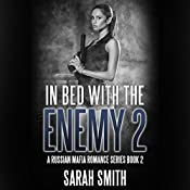 In Bed with the Enemy 2 | Sarah Smith