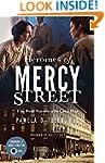 Heroines of Mercy Street: The Real Nu...
