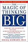 The Magic of Thinking Big (A fireside...