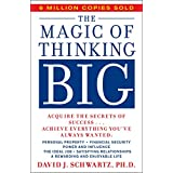 The Magic of Thinking Big ~ David J. Schwartz