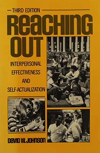 Reaching Out: Interpersonal Effectiveness and Self Actualization