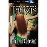 Son of Solaris: Taurus (Book 2) ~ Jodi Lynn Copeland