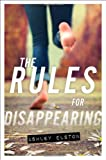 The Rules for Disappearing (Rules, The)