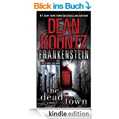 Frankenstein: The Dead Town: A Novel