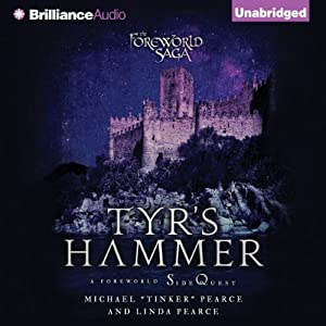 Tyr's Hammer: A Foreworld SideQuest (The Foreworld Saga) | [Michael