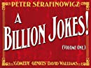 A Billion Jokes (Volume 1)