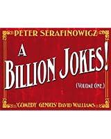 A Billion Jokes (Volume 1)