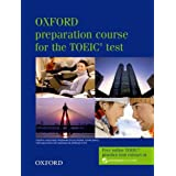 Oxford Preparation Course for the TOEIC Test: Student Bookby Lin Lougheed