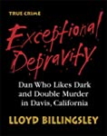Exceptional Depravity: Dan Who Likes...
