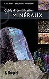 echange, troc L. Paul Bédard, Julie Larouche, Pierre Hudon - Guide d'identification des minéraux