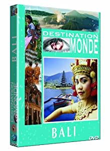 Destination monde : Bali
