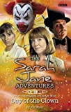 """Day of the Clown  (""""Sarah Jane Adventures 8"""")"""