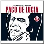 Paco de Lucia: Sus 50 Mejores Canciones