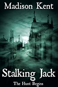 (FREE on 2/27) Stalking Jack: The Hunt Begins... by Madison Kent - http://eBooksHabit.com