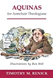 Aquinas for Armchair Theologians (Armchair Series) [Paperback]