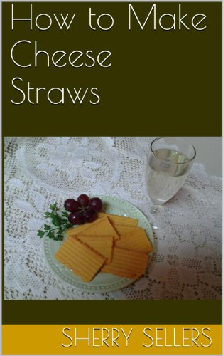 How to Make Cheese Straws (My Vintage Kitchen Book 1)