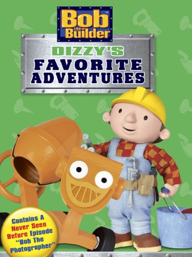 Bob The Builder: Dizzy's Favorite Adventures