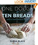 One Dough, Ten Breads: Making Great B...