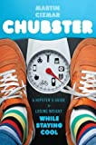 Image of Chubster: A Hipster's Guide to Losing Weight While Staying Cool