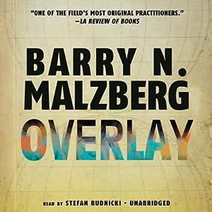 Overlay | [Barry N. Malzberg]