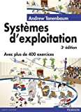 Systemes d'exploitation 3/e: Written by Tanenbaum Andrew, 2008 Edition, Publisher: Village Mondial [Paperback]