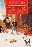 Caius geht ein Licht auf. Omnibus,  Band 20521 (3570205215) by Henry Winterfeld