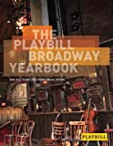 The Playbill Broadway Yearbook 2012 - 2013