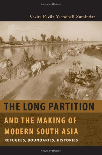 The Long Partition and the Making of Modern South Asia:...