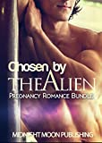 ROMANCE: Chosen by the Alien (Pregnancy BBW Alien Abduction Romance Bundle) (Science Fiction Space Contemporary Short Stories)