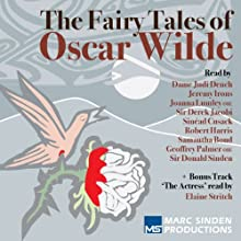 Fairy Tales of Oscar Wilde: In Aid of the Royal Theatrical Fund (       UNABRIDGED) by Oscar Wilde Narrated by Judi Dench, Jeremy Irons, Joanna Lumley, Derek Jacobi, Sinead Cusack, Robert Harris, Samantha Bond, Geoffrey Palmer, Donald Sinden, Elaine Stritch