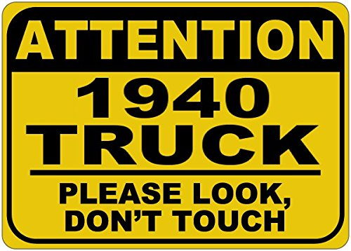 1940 40 CHEVY TRUCK Please Look Don't Touch Aluminum Caution Sign - 12 x 18 Inches promo code 2016