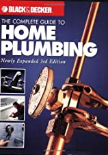 Black and Decker The Complete Guide to Plumbing Updated Faucets and by Editors of Creative Publishing