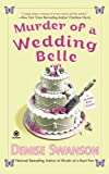 Murder of a Wedding Belle (0451229614) by Swanson, Denise