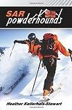 img - for SAR: Powderhounds book / textbook / text book