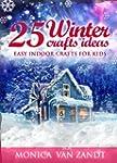 25 Winter Craft Ideas: Easy Indoor Cr...
